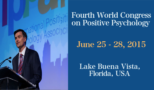 Fourth World Congress on Positive Psychology