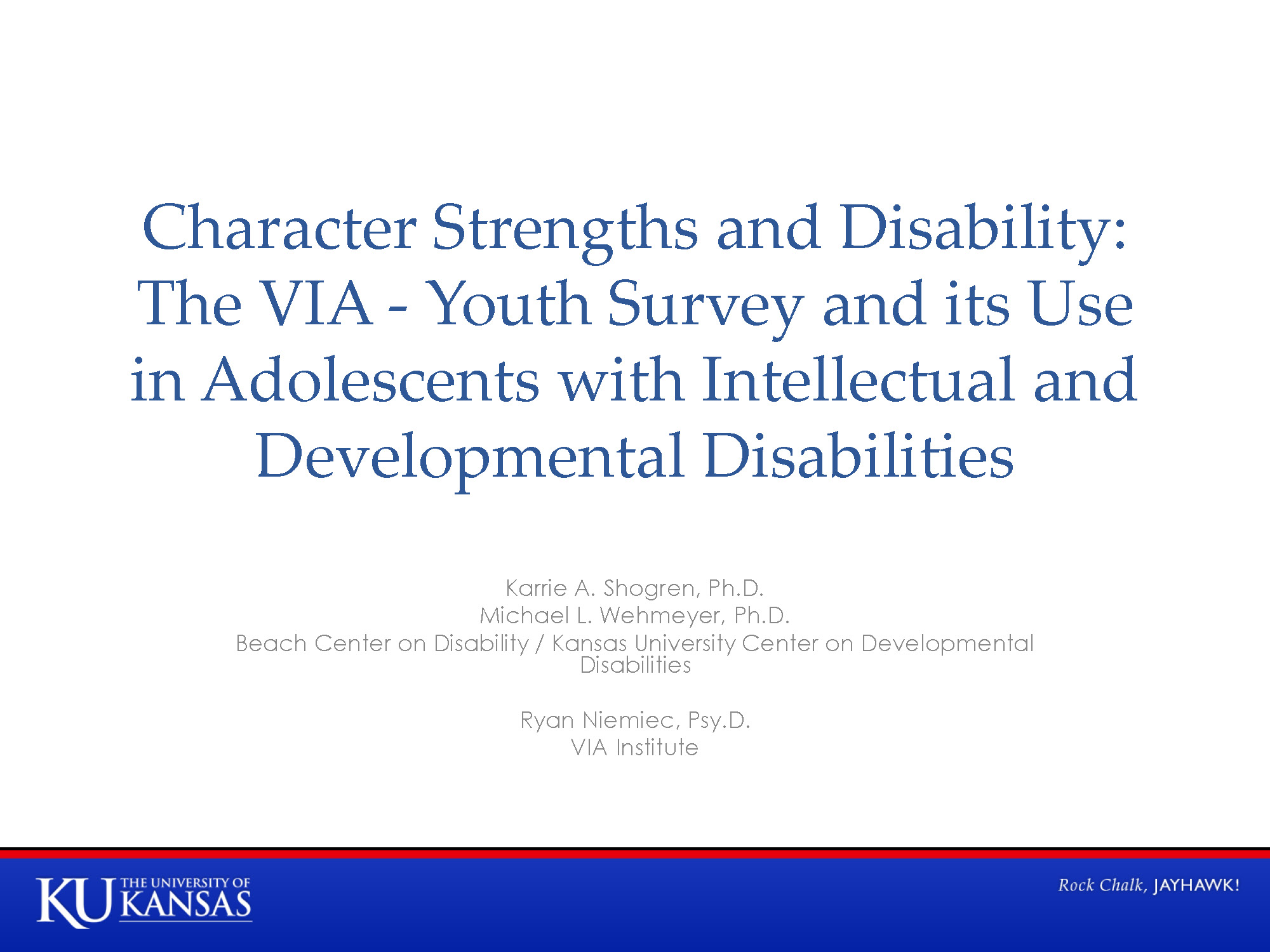 international positive psychology association ips 7 1 hope sy 23 4 character strengths and disability the via youth survey and its use in adolescents intellectual and developmental disabilities shogren